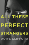 all_these_perfect_strangers_1 copy